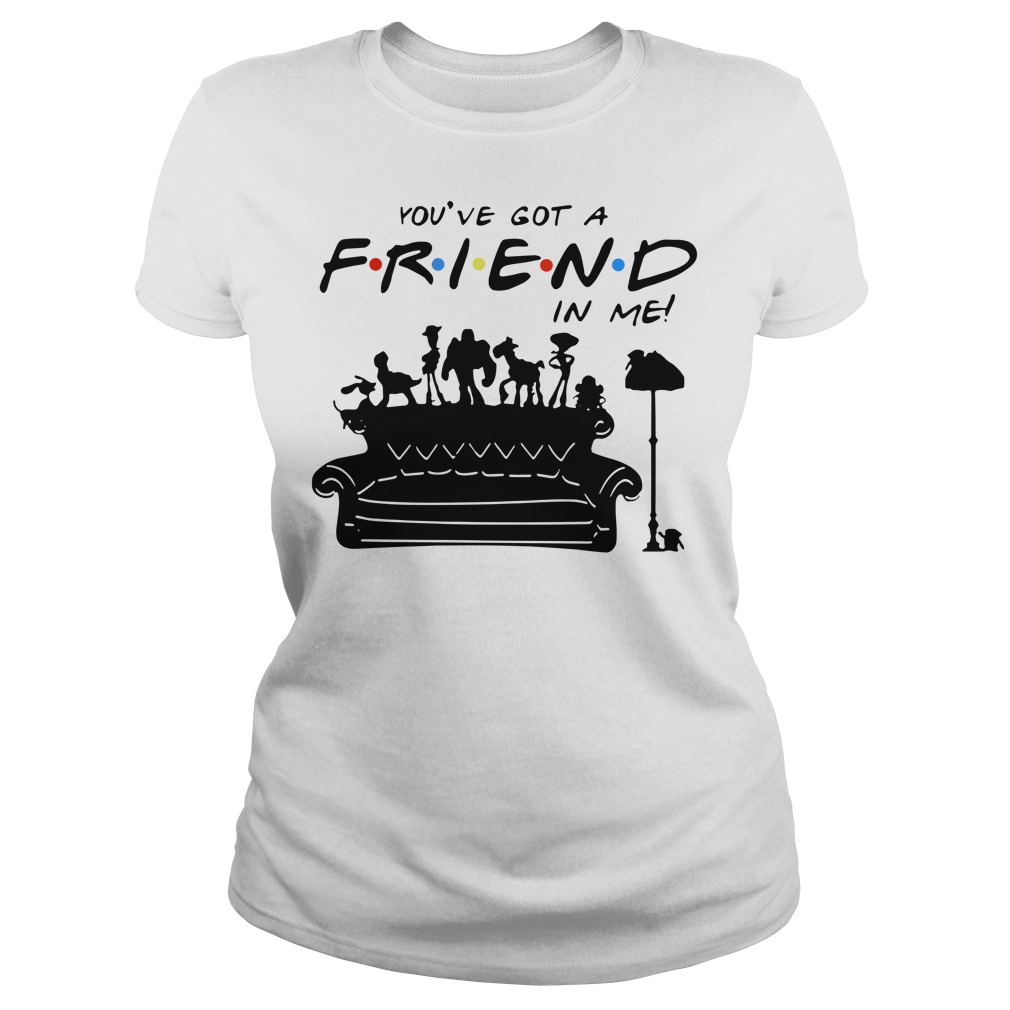 Toy story group of friends you've got a friends in me Ladies t-shirt