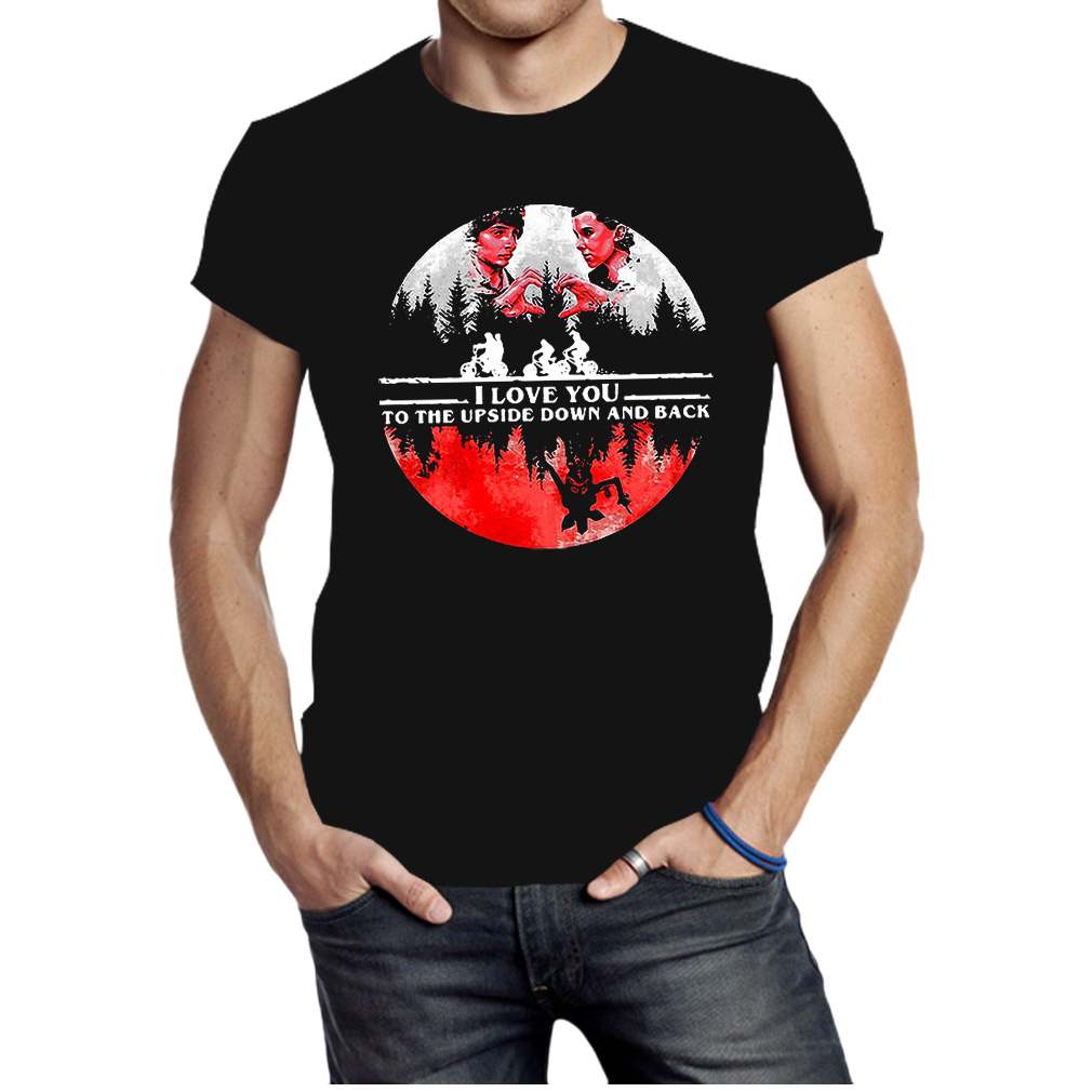 I love you to the upside down and back stranger things shirt