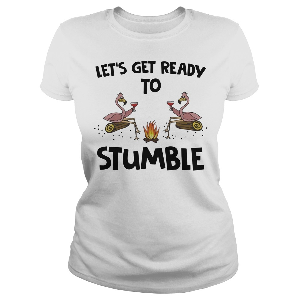 Flamingo Let's get ready to stumble Ladies t-shirt
