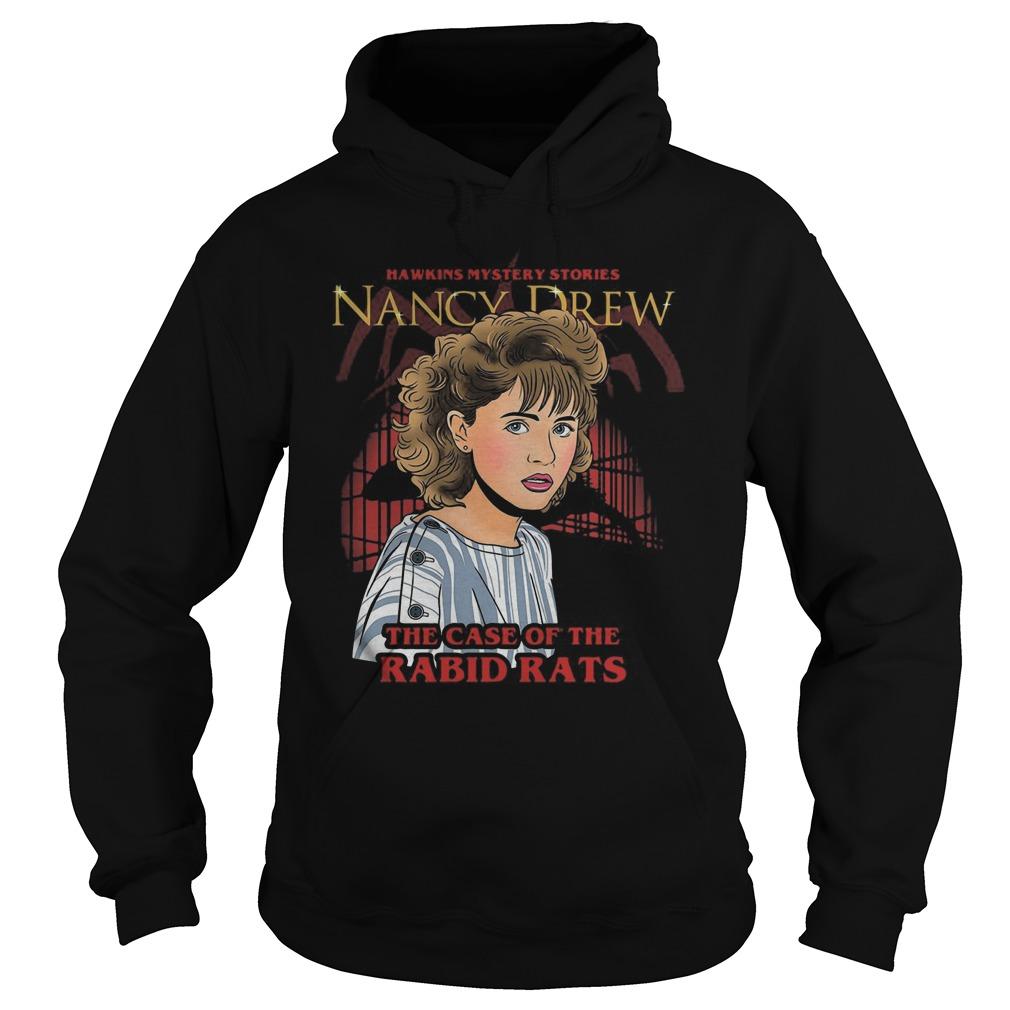 Hawkins Mystery Stories Nancy Drew the case of the Rabid Rats Hoodie