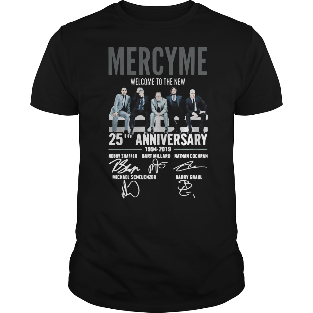 Mercyme welcome to the new 25th anniversary Guys t-shirt