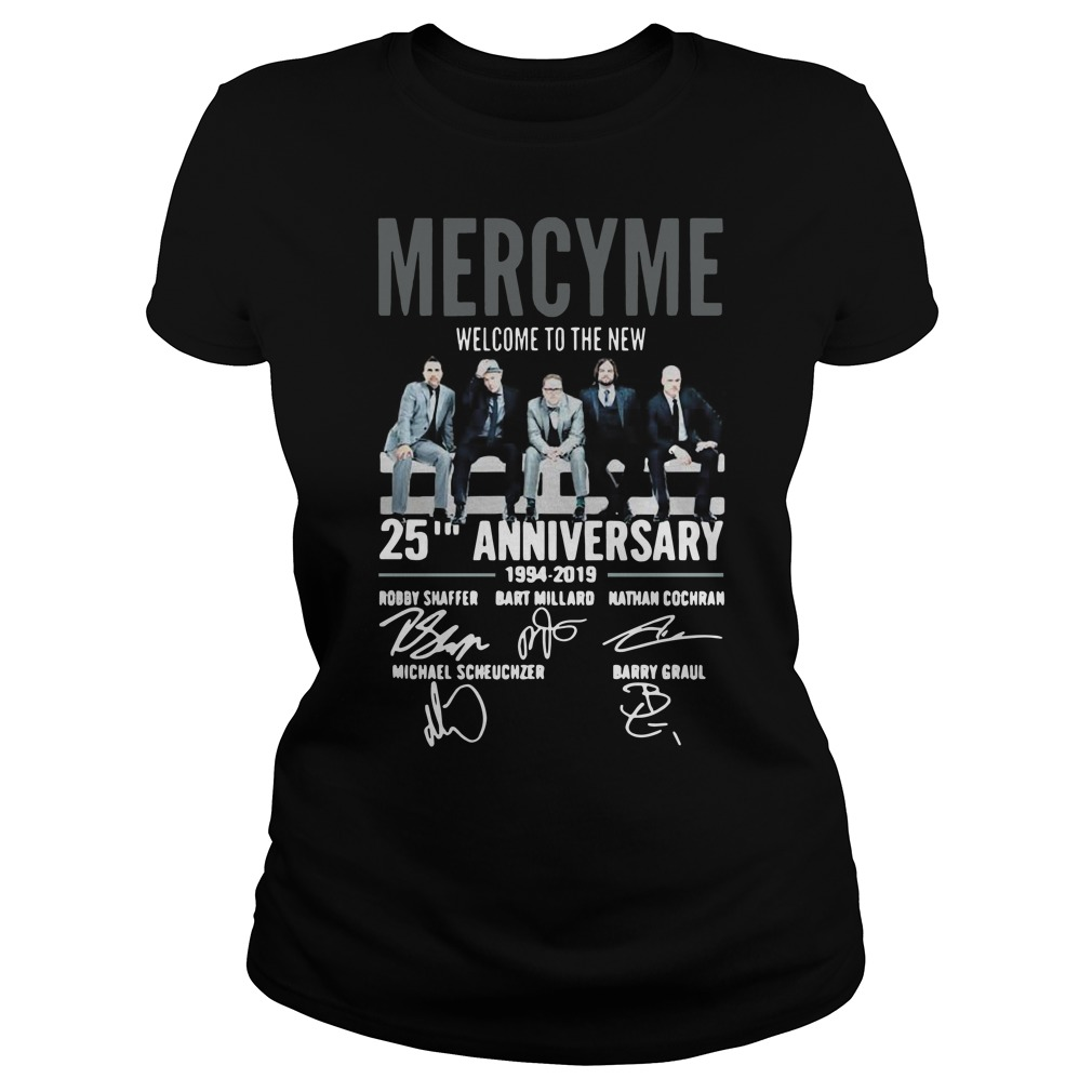 Mercyme welcome to the new 25th anniversary Ladies t-shirt