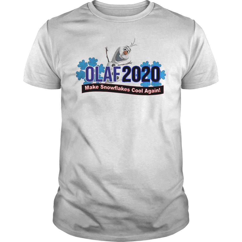 Olaf 2020 make snowflakes cool again Guys t-shirt