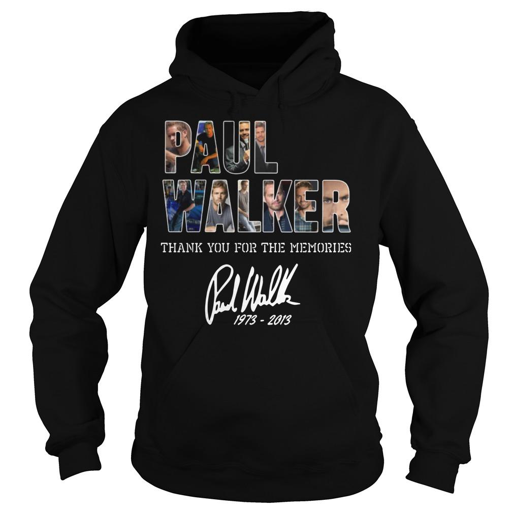 Paul Walker Thank you for the memories Hoodie