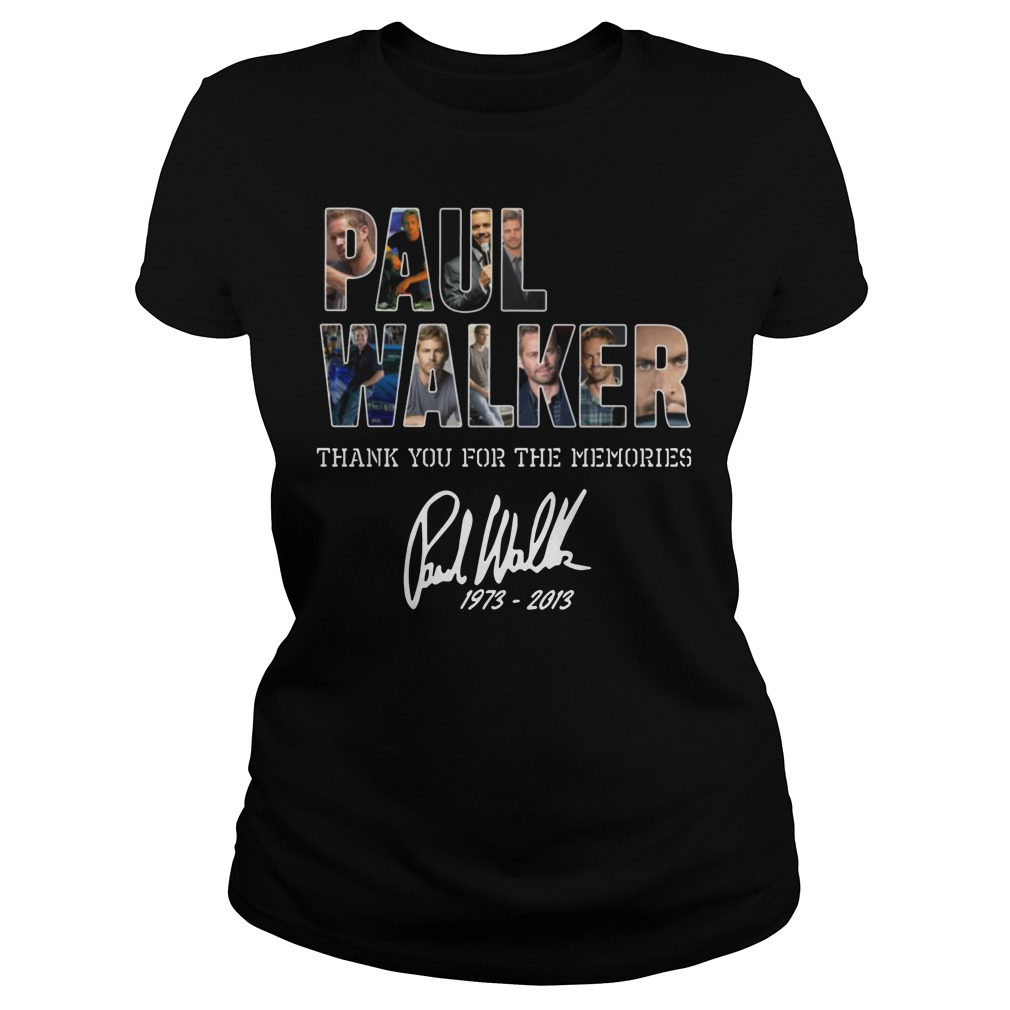 Paul Walker Thank you for the memories Ladies t-shirt