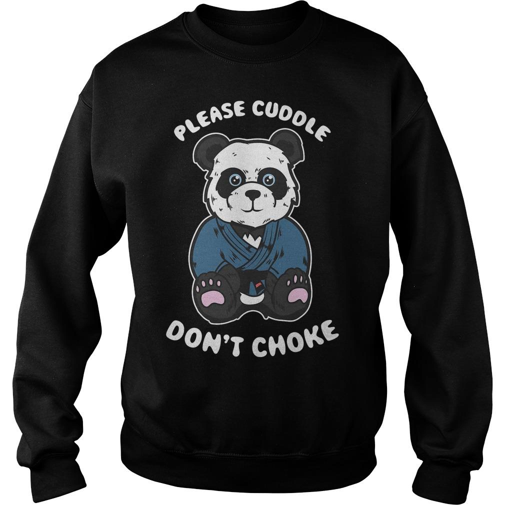 Please cuddle don't choke Brazilian Jiu jitsu, Mma, Bjj panda Sweater