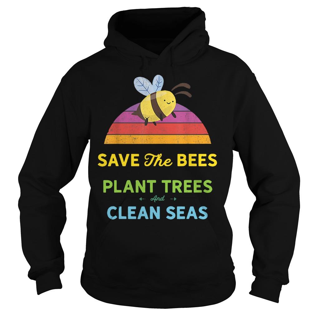 Save bees plant trees clean seas vintage weathered Hoodie