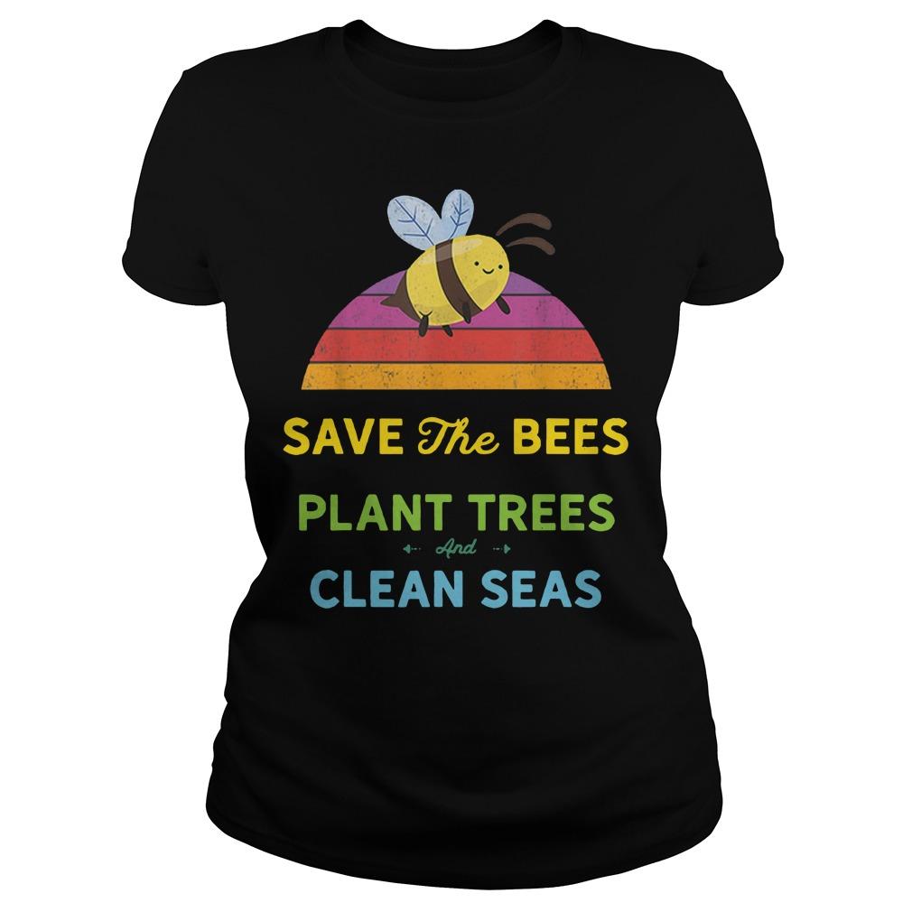 Save bees plant trees clean seas vintage weathered Ladies t-shirt