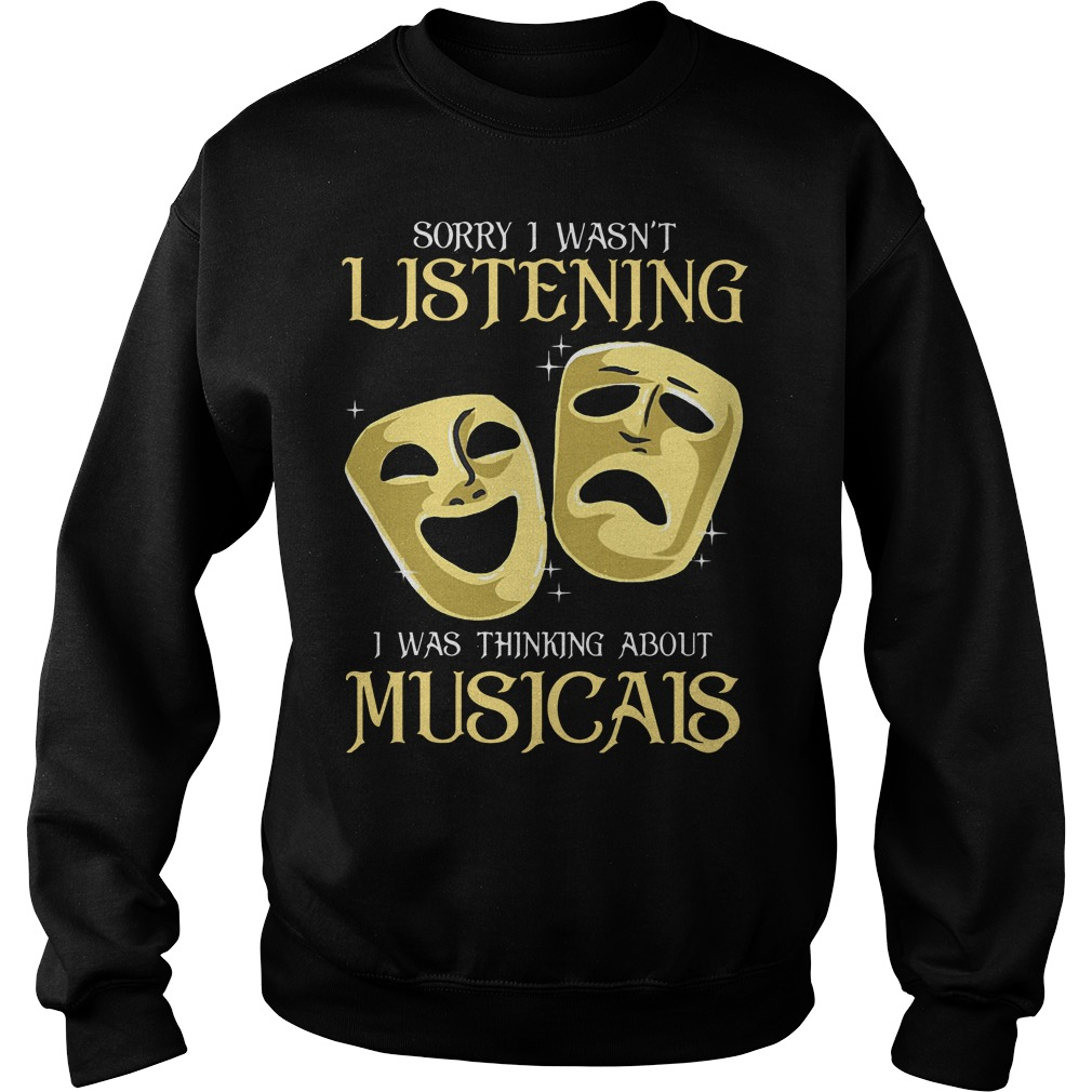 Sorry I wasn't listening I was thinking about musicais Sweater