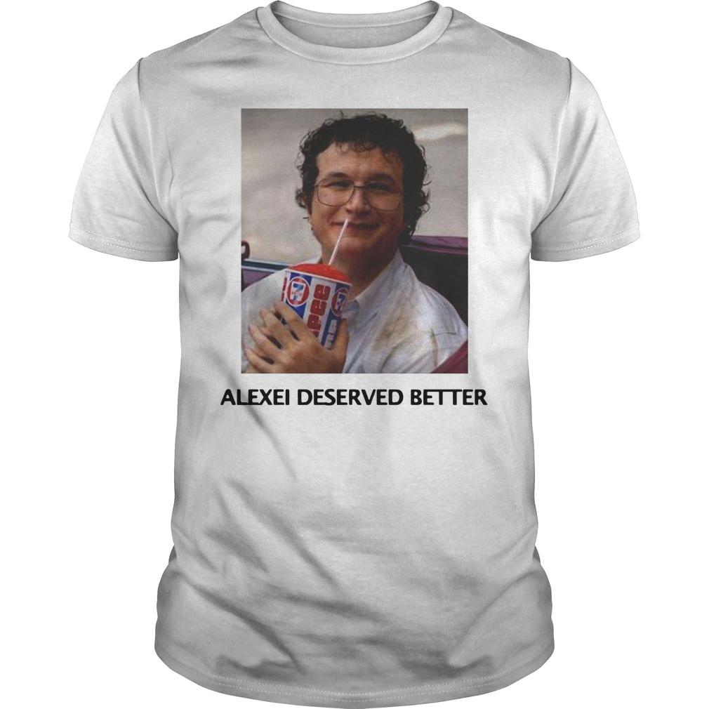 Stranger things season 3 Alexei deserved better Guys t-shirt