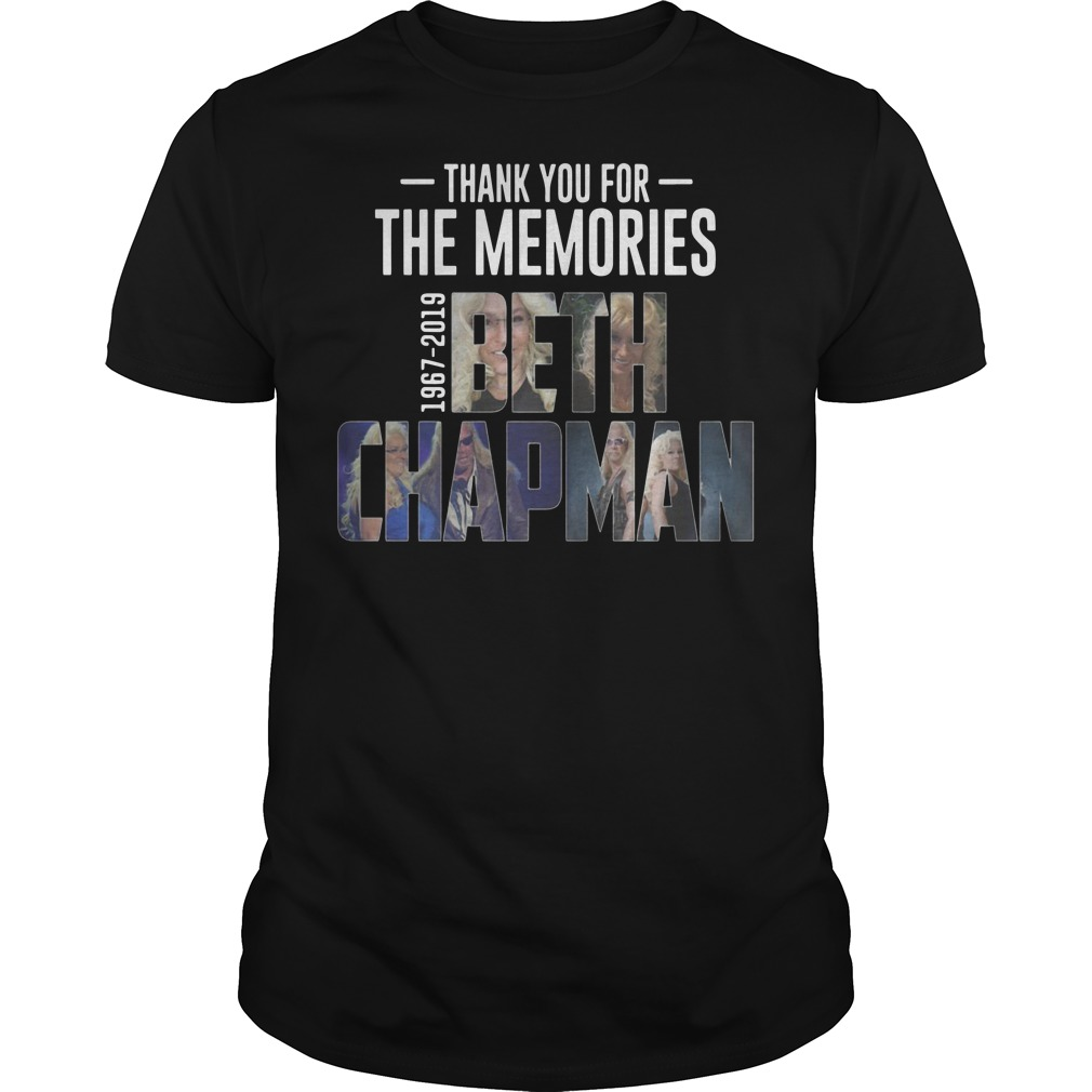 Thank you for the memories 1967 2019 Beth Chapman Guys t-shirt