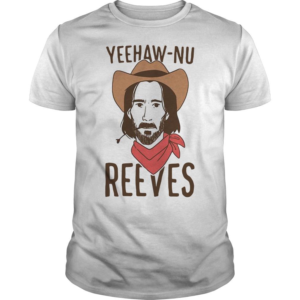 Yeehaw Nu reeves Guys t-shirt