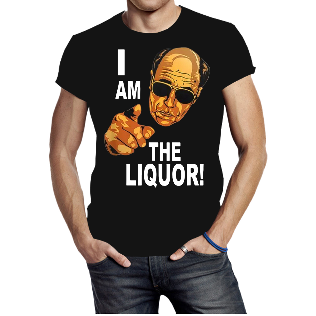 I am the Liquor Jim Lahey shirt