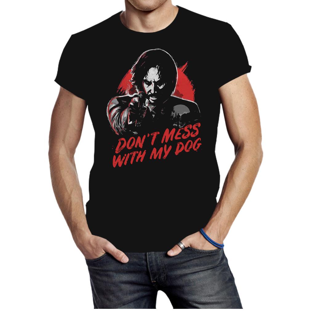 John Wick don't mess with my dog shirt