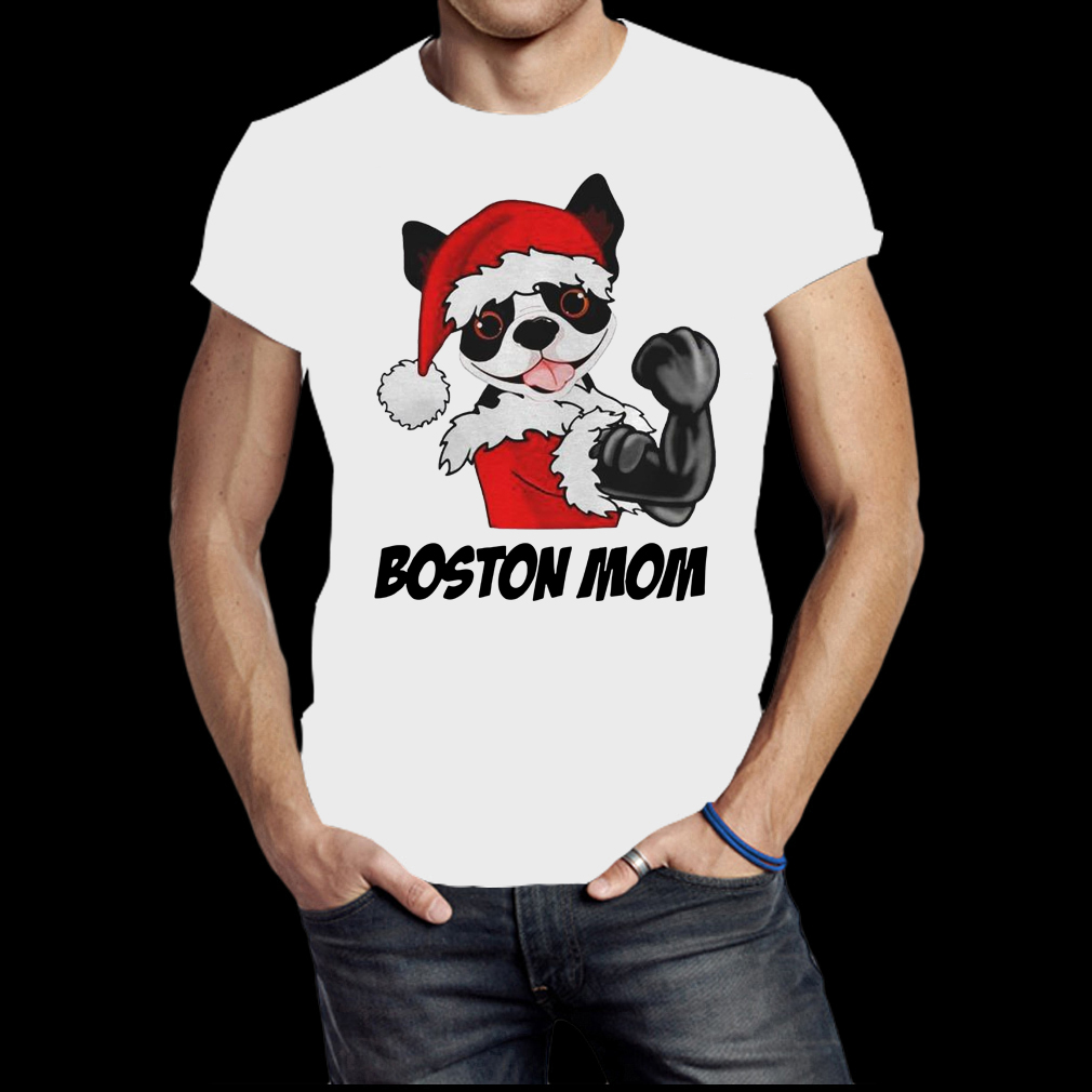 Strong santa Boston mom shirt