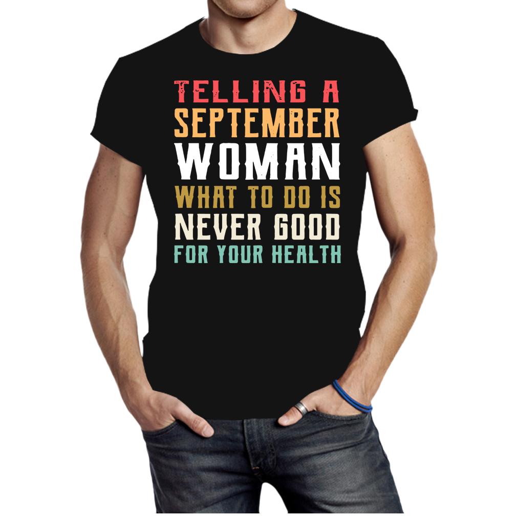 Telling a september woman shirt