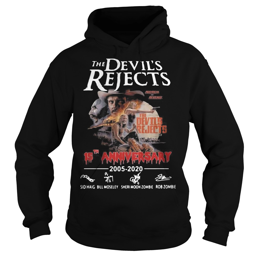The devil's rejects 15th anniversary Hoodie