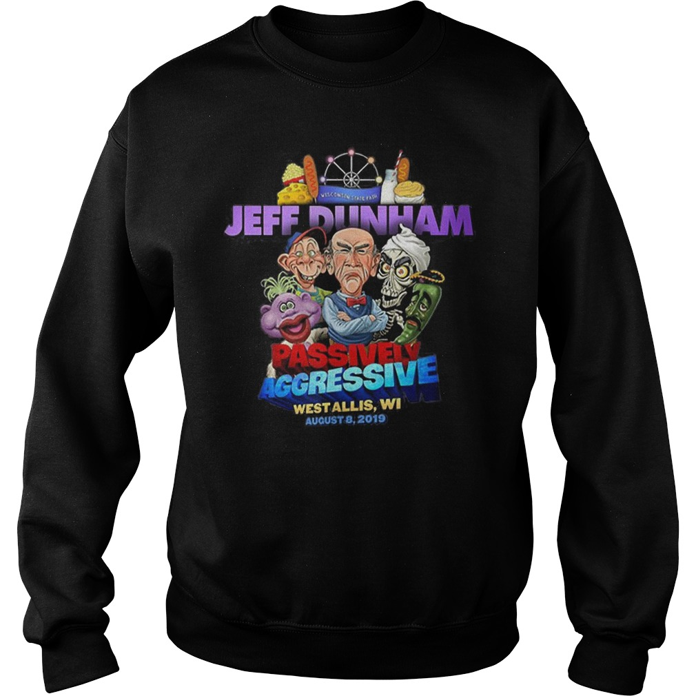 Jeff Dunham passively aggressive Wisconsin state fair Sweater