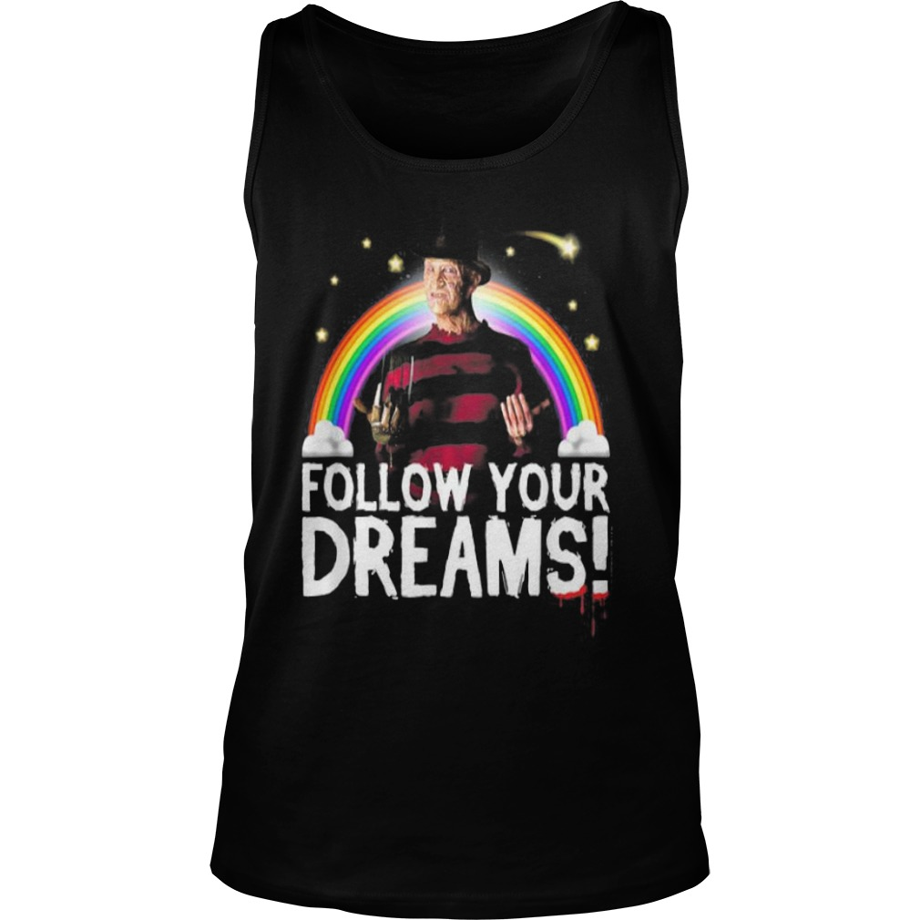 Nightmare elm street follow your dreams rainbow Halloween Tank top