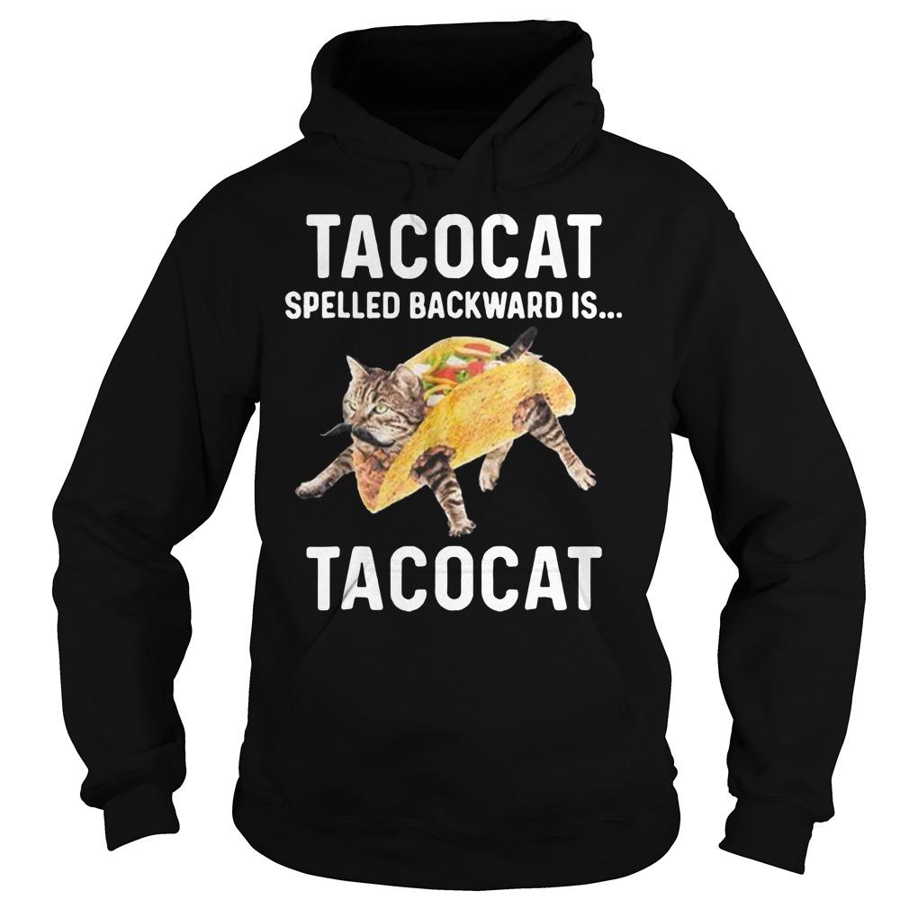 Tacocat spelled backward is Tacocat Hoodie