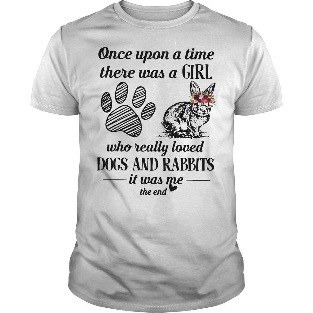 Once upon a time there was a girl who really loved dogs and rabbits Guys t-shirt