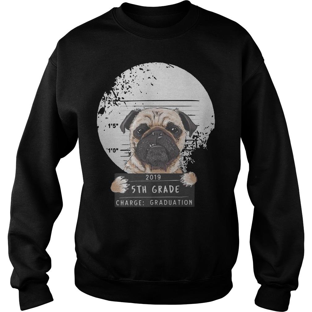 5th Grade 2019 Bad Puggy Pug Charge Graduation Premium Sweater