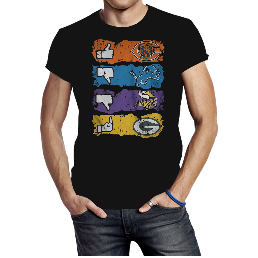 Like Chicago Bears dislikes Detroit Lions Minnesota Vikings and fuck Green Bay Packers shirt