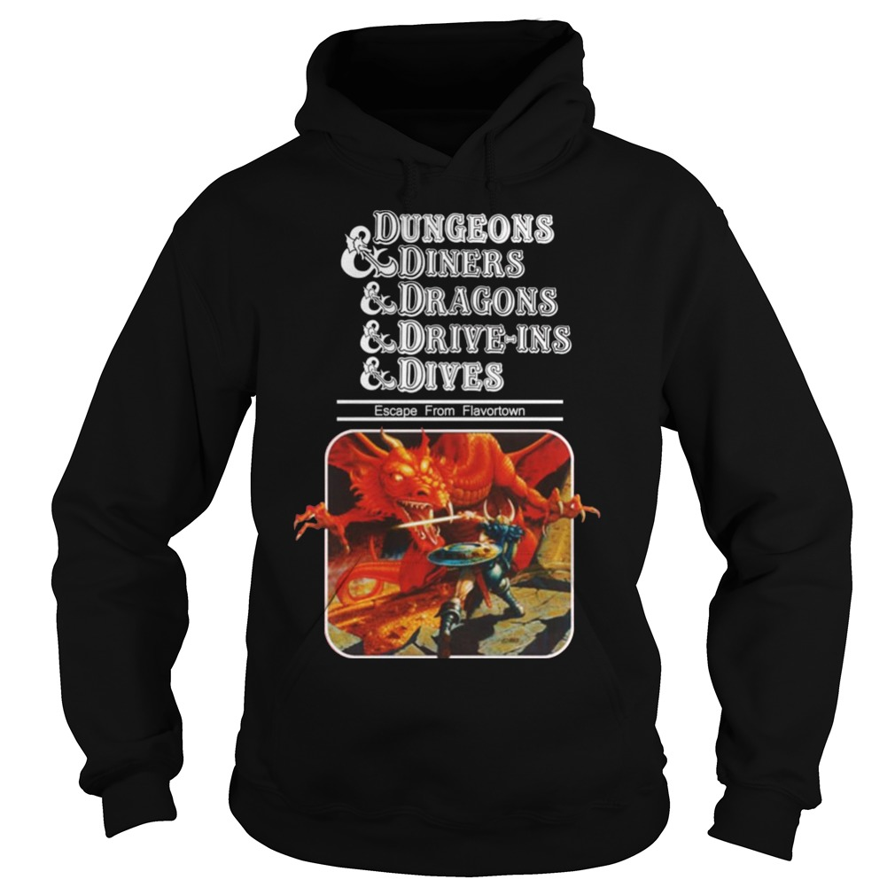 Dungeons & Diners & Dragons & Drive Ins & Dives Escape from Flavortown shirt