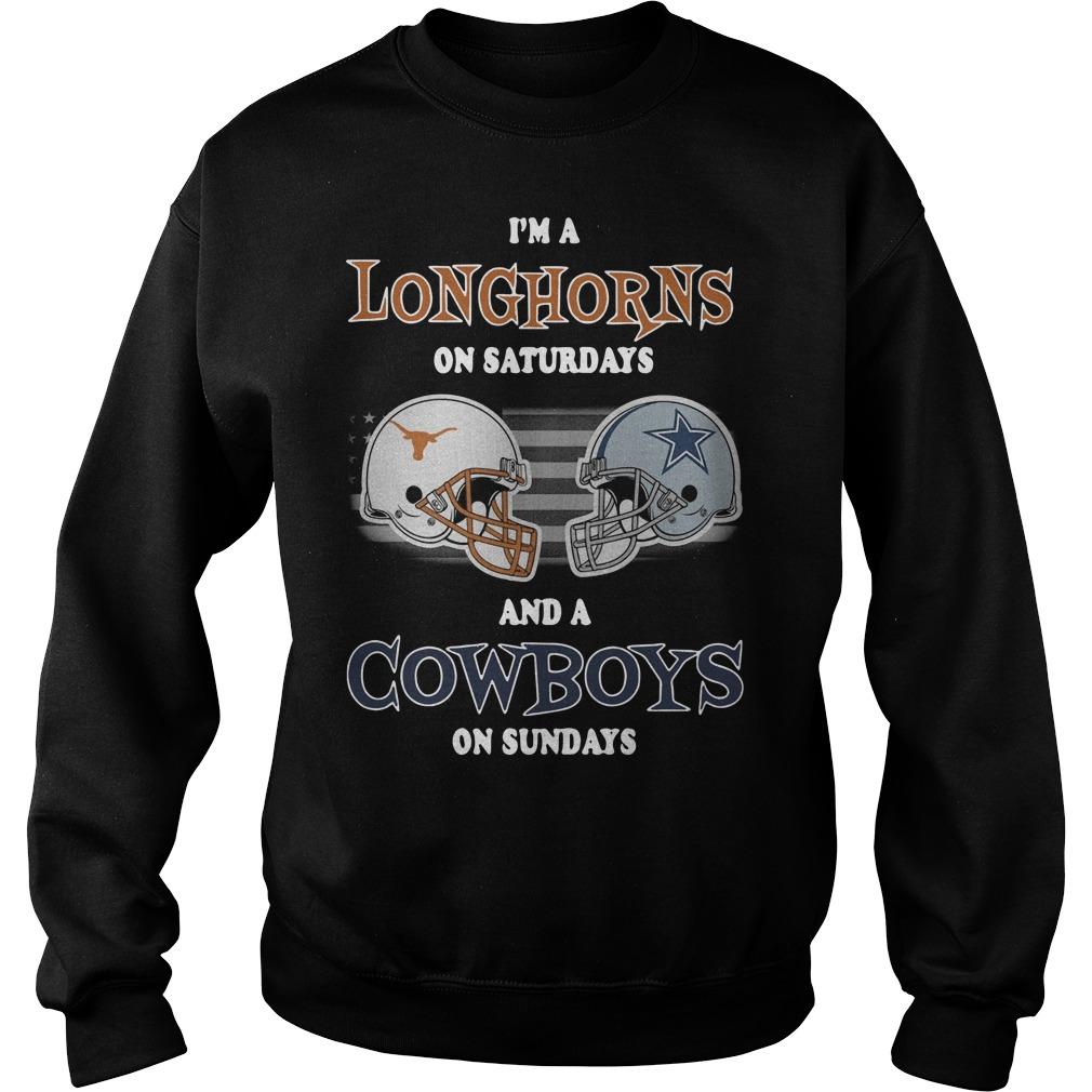 I'm Texas Longhorns on Saturdays and Dallas Cowboys on Sundays Sweater