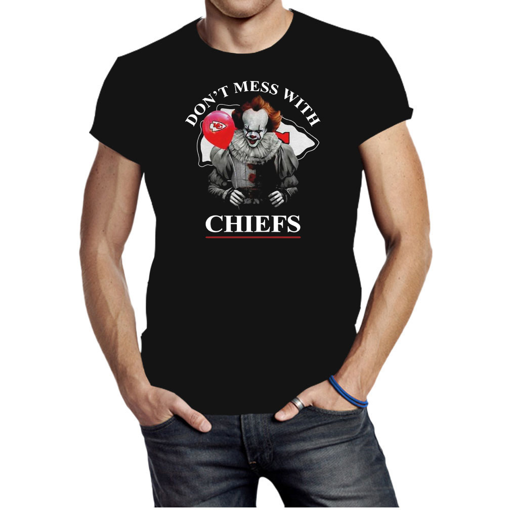 Pennywise dont mess with Chiefs shirt