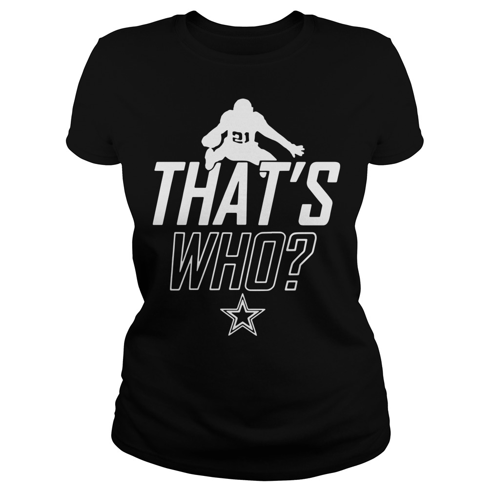Zeke who that's who Ezekiel Elliott Ladies t-shirt