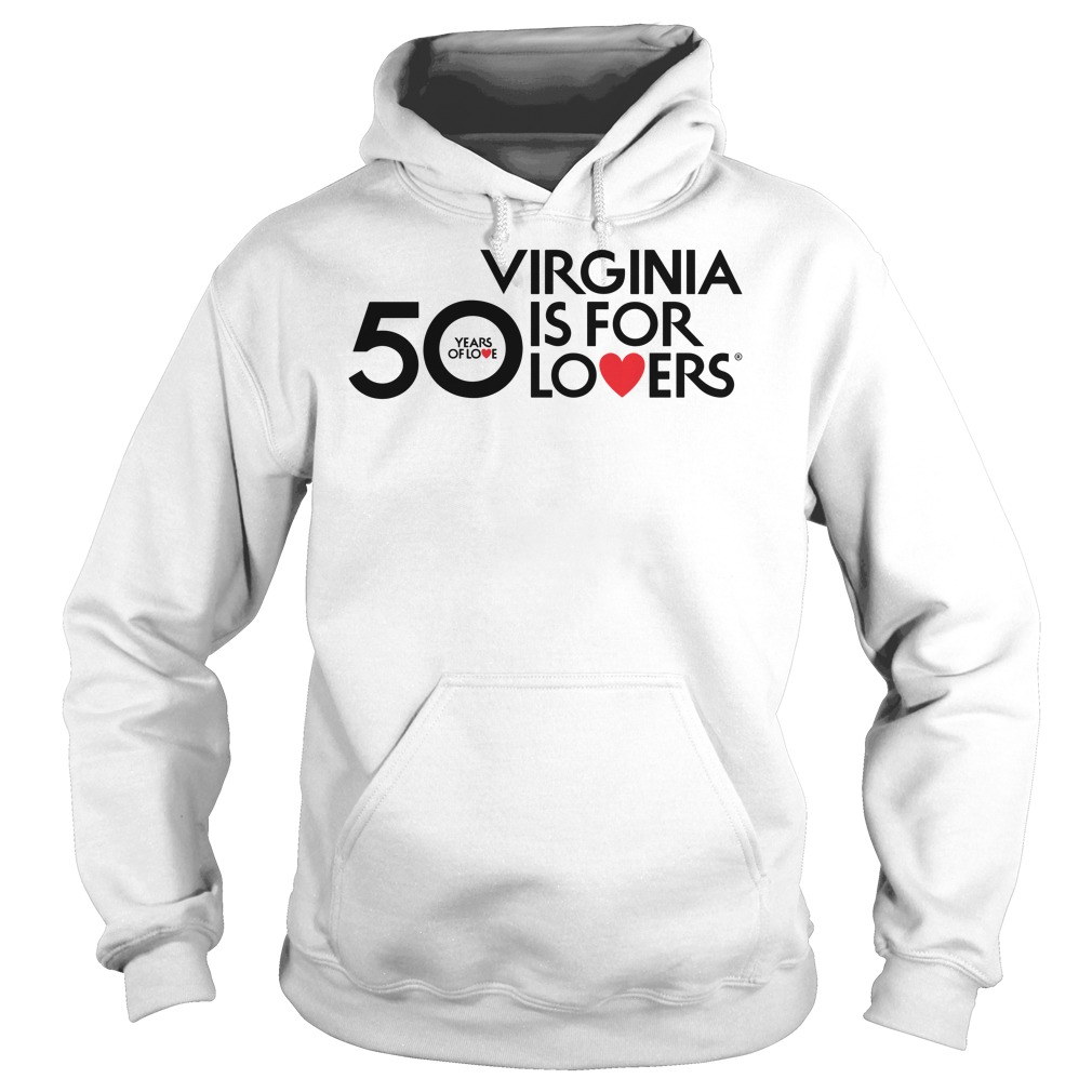 50 years of love virginia is for lovers Hoodie