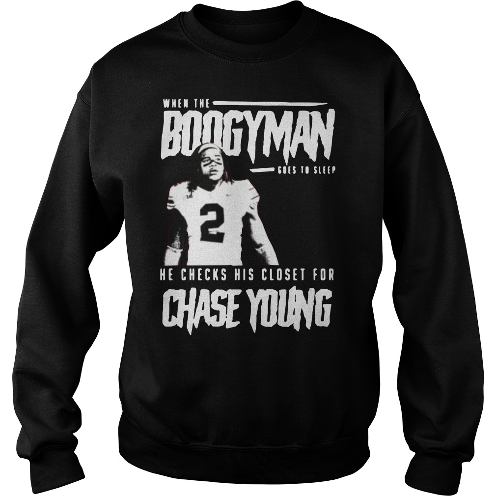 When the Boogeyman goes to sleep he checks his closet for chase young Sweater