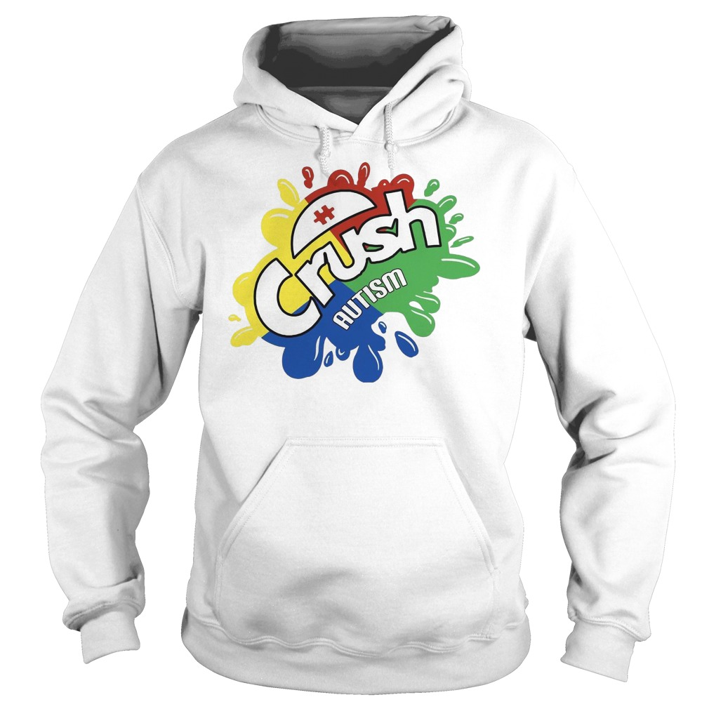 Crush autism hoodie