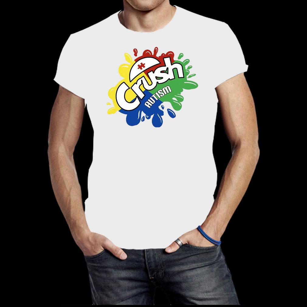 Crush autism shirt