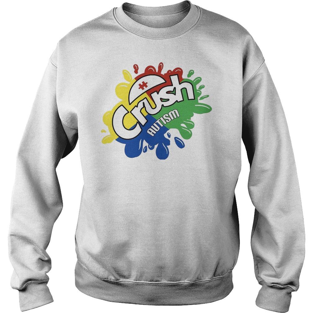 Crush autism Sweater