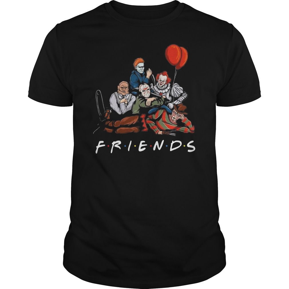 Freddy Krueger Jason Voorhees Michael Myers Pennywise Leatherface Friends Guys t-shirt