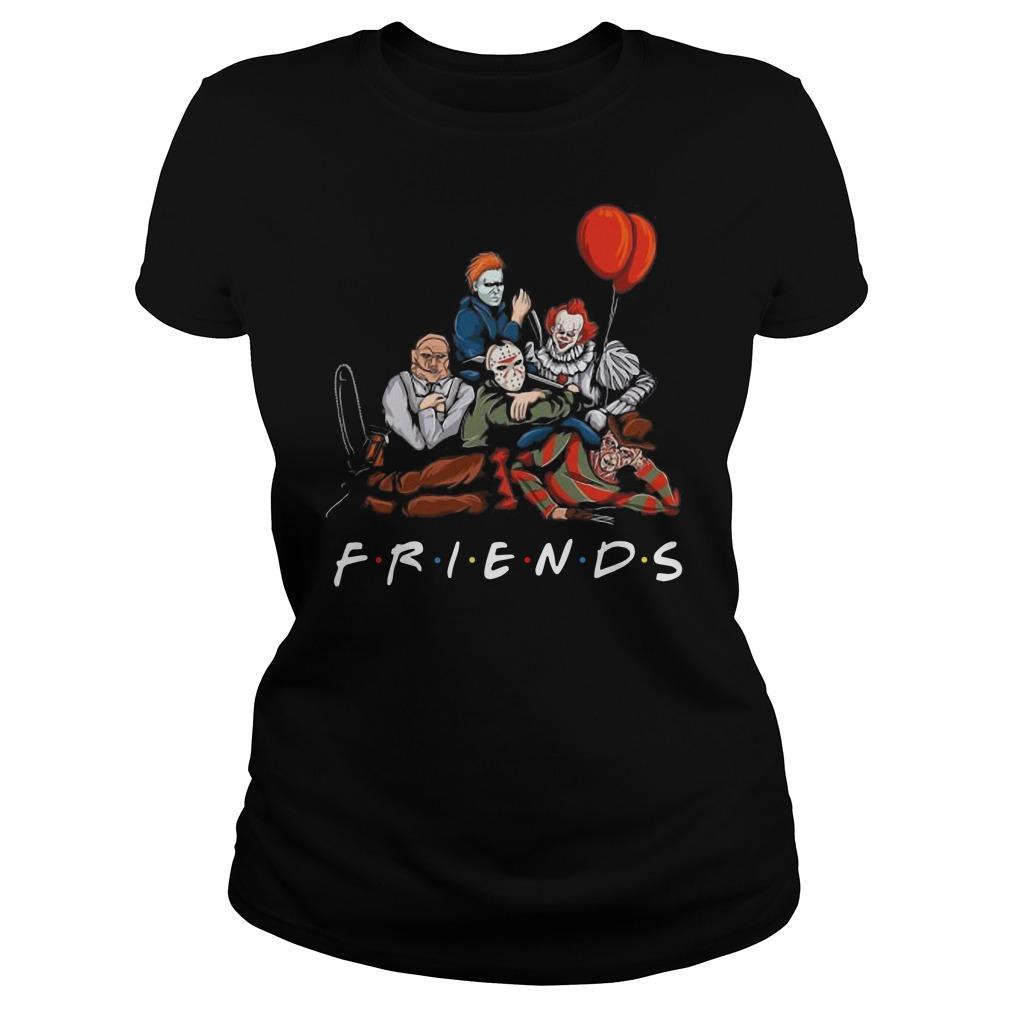 Freddy Krueger Jason Voorhees Michael Myers Pennywise Leatherface Friends Ladies t-shirt