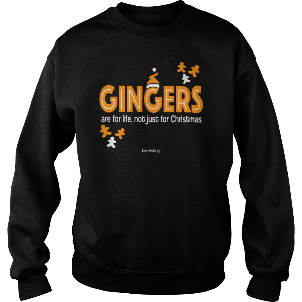 Gingers are for life not just Christmas Sweater