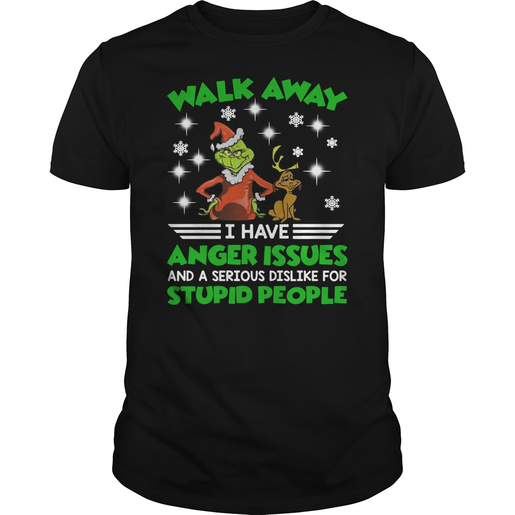 Grinch Walk away I have anger issues and a serious dislike for stupid people Christmas Guys t-shirt