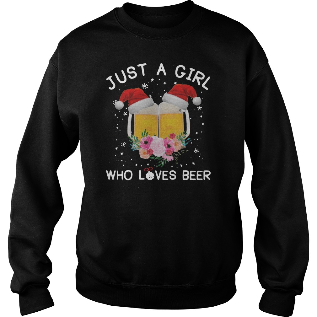 Just a girl who loves beer Christmas Sweater