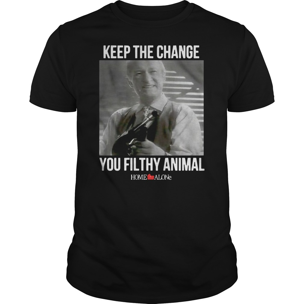 Keep the change you filthy animal Home Alone Guys t-shirt