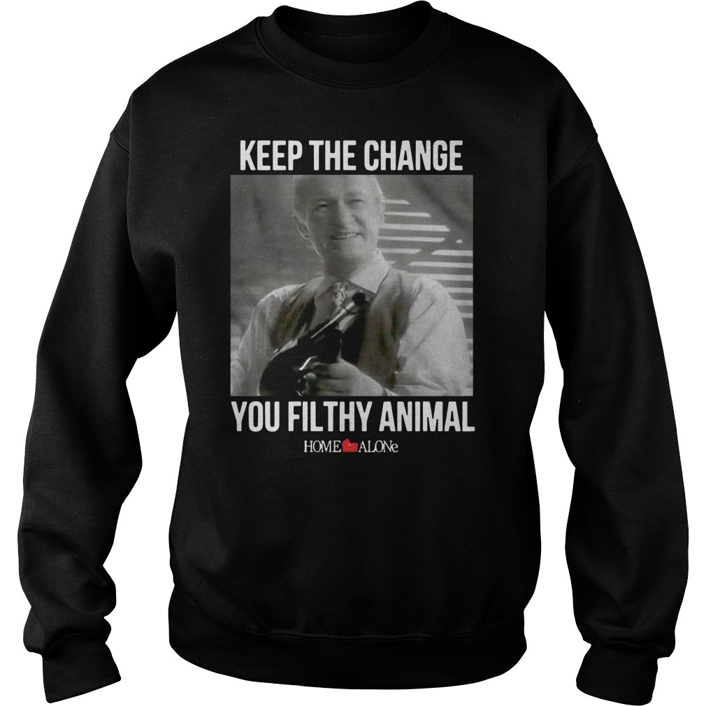 Keep the change you filthy animal Home Alone Sweater