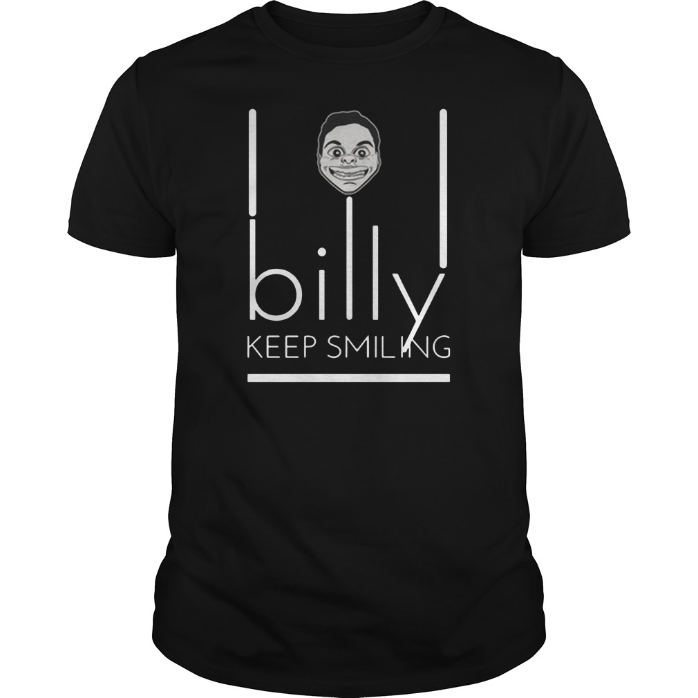Lil Billy keep smiling Guys t-shirt