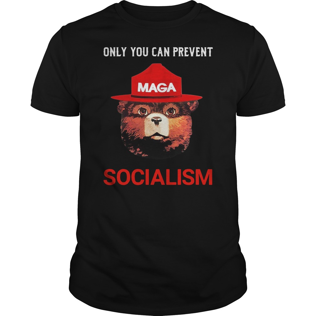 Maga only you can prevent socialism Guys t-shirt