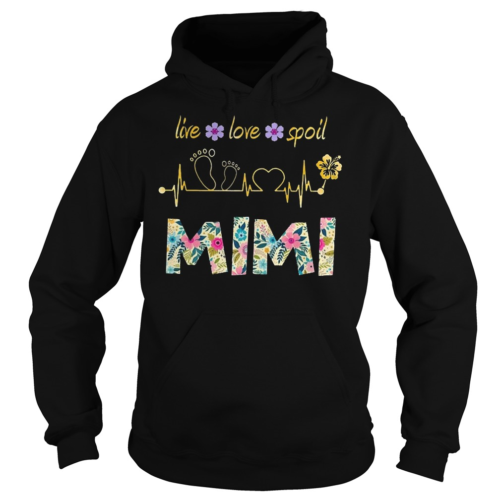 Mimi heartbeat floral Live love spoil Mimi Hoodie