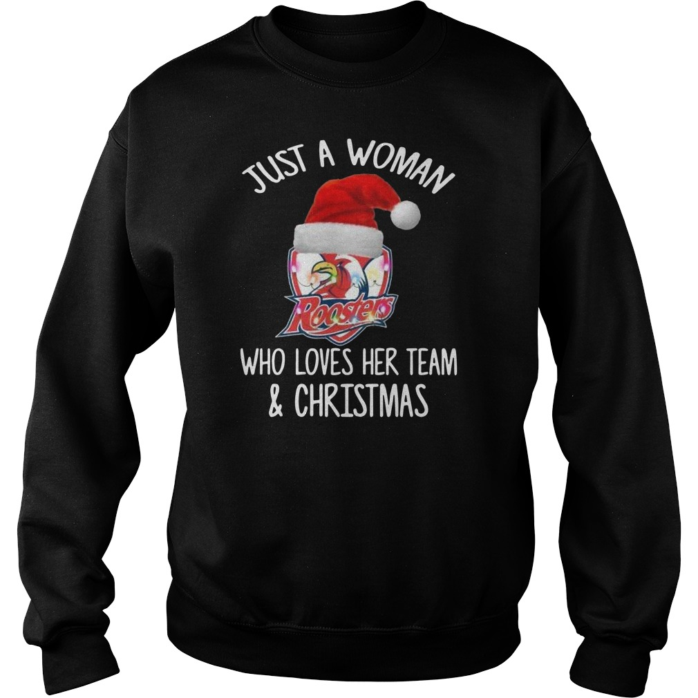 Official Roosters Just a woman who loves her team and Christmas Sweater