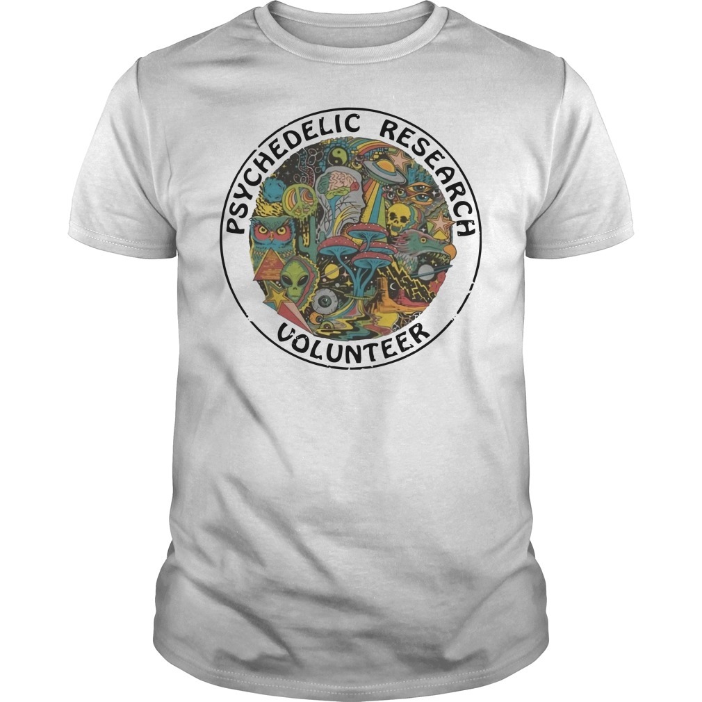 Psychedelic research volunteer Guys t-shirt