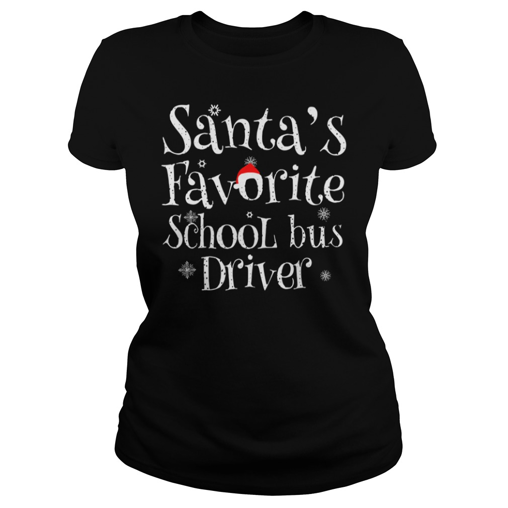 Santa's favorite school bus driver Christmas Ladies t-shirt