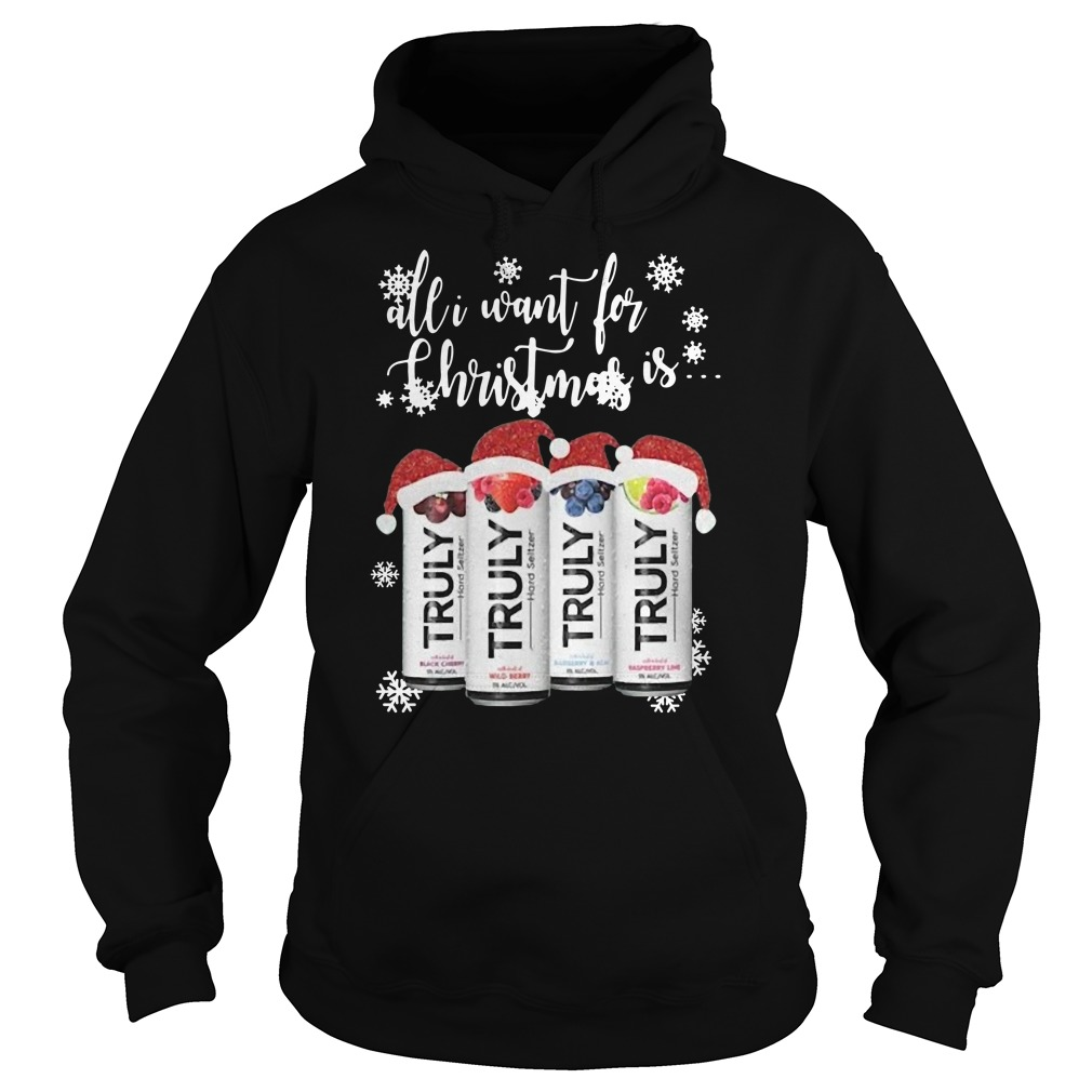 All I Want For Christmas Is Truly Beer Christmas Hoodie
